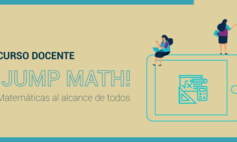 ¡JUMP Math! Matemáticas al alcance de todos: