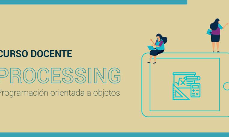 Processing. Programación orientada a objetos