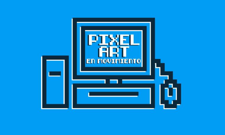 Inscribite > Pixel Art en movimiento